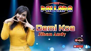 JIHAN AUDY _ Demi Kowe New Pallapa Live Aba Giatno Dadapkuning Gresik