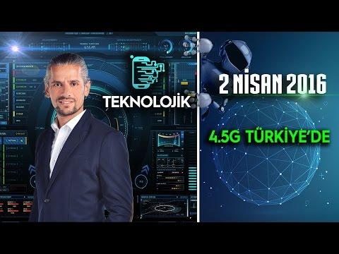 Teknolojik - 2 Nisan 2016 (4.5G Türkiye'de)ᴴᴰ