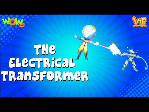 The Electrical Transformer - Vir: The Robot Boy WITH ENGLISH, SPANISH & FRENCH SUBTITLES