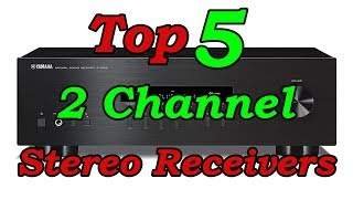 Top 5 Best 2 Channel Stereo Receivers of 2018