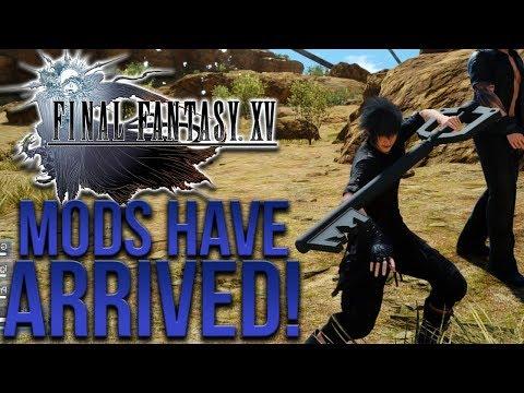 FINAL FANTASY XV MODS HAVE ARRIVED!