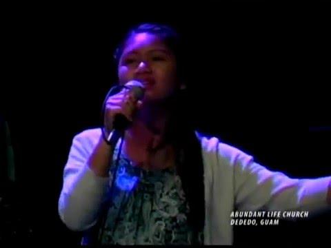 ABUNDANT LIFE CHURCH (GUAM) Praise and Worship - May 01, 2016