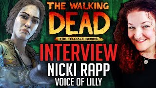 Interview w/ Nicki Rapp (Voice of Lilly) in Telltale's The Walking Dead: The Final Season Game