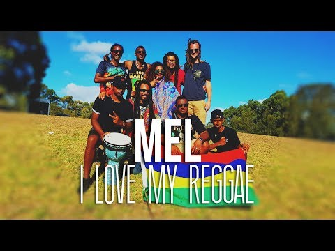 clip official love my reggae by Mel