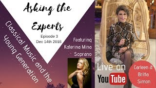 """Live Talk with Soprano Katerina Mina """"Classical Music and the young generation"""""""