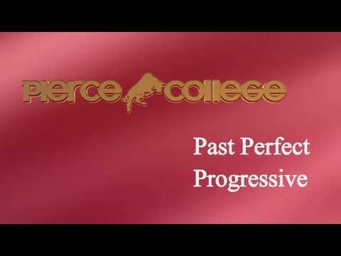 Past Perfect Progressive PIERCE COLLEGE