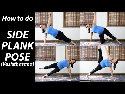 How to Do Side Plank Pose   Vasisthasana   Yoga Tutorial