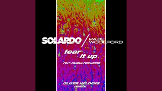 Tear It Up (Oliver Heldens Extended Mix)