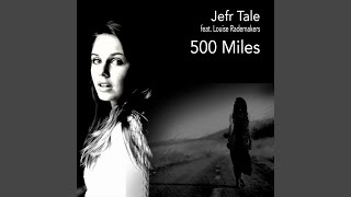 500 Miles (feat. Louise Rademakers)