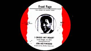 Joe Haywood - I Cross My Heart