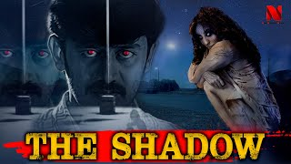 The Shadow (2020) | New Hindi Dubbed Thriller Horror Movie HD 1080p | Latest Hindi Dubbed Movie 2020