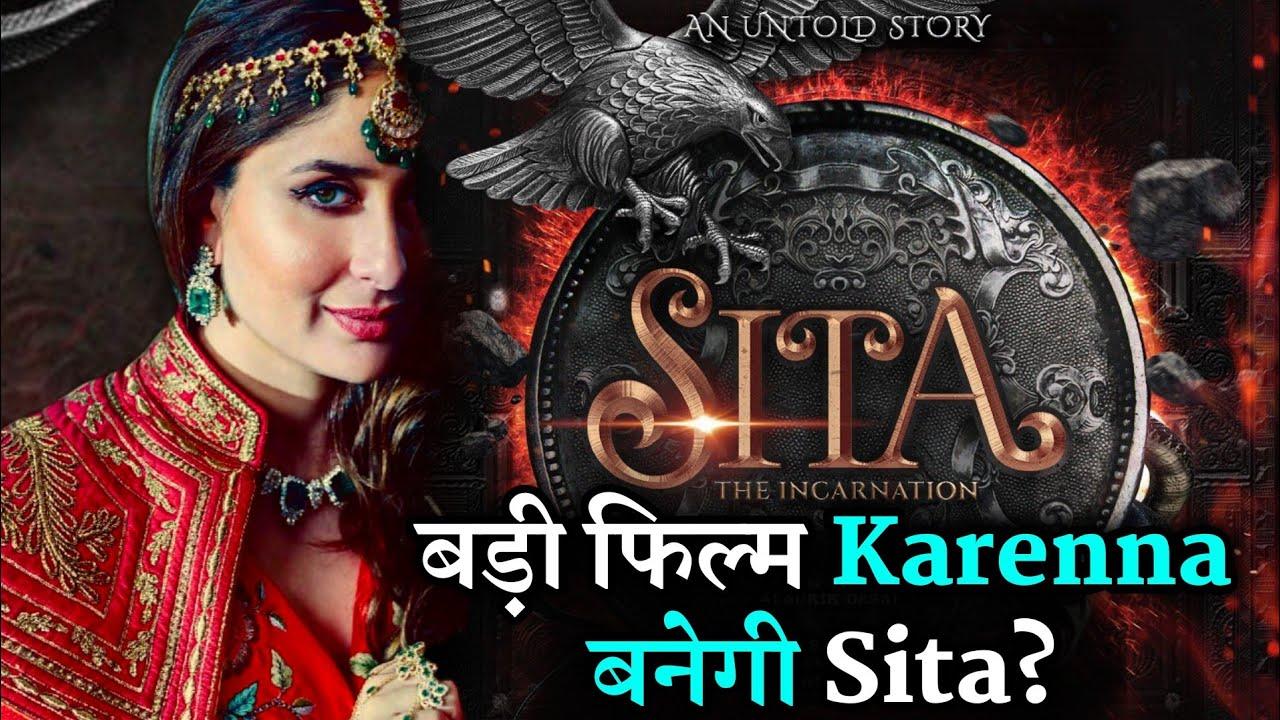 Kareena Kapoor as Sita In Upcoming Biggest Epic Film SITA: The Incarnation  - YouTube