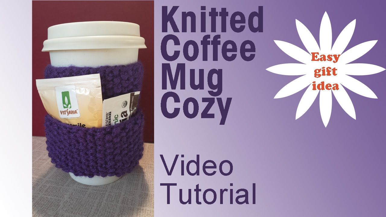 Knitted Coffee Mug Cozy - Easy Holiday DIY Gifts - YouTube
