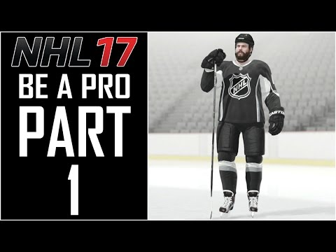 "NHL 17 - Be A Pro Career - Let's Play - Part 1 - ""Player Creation"""
