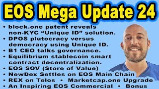 EOS Mega Update 24: b1 Patents Unique ID, Plutocracy vs Democracy, EOSSOV, EOSDT, NewDex, Telos REX