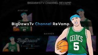 speed art   bigdawstv channel revamp