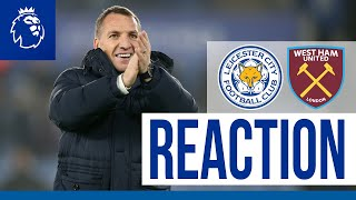 'An Outstanding Team Performance' - Brendan Rodgers | Leicester City 4 West Ham United 1