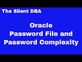 Oracle Password File and Password Complexity