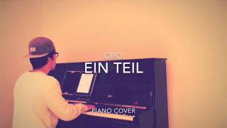 Cro - Ein Teil (Piano Cover + Noten)