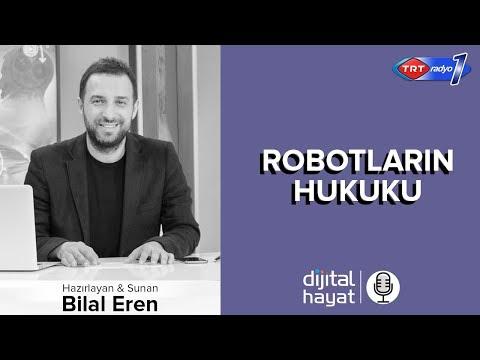 05.10.2018 | Dijital Hayat Bölüm191 - TRT RADYO1 I Robotların Hukuku