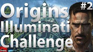 "Origins: Illuminati Challenge (Part 2) - ""Black Ops 2 Zombies"""