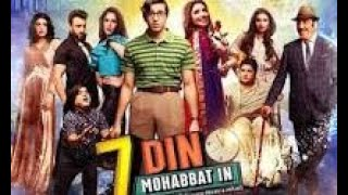 7 Din Mohabbat In 2018 ¦¦ New Pakistani Movie ¦¦ Mahira Khan || Jawed Shiekh || The Movies Pro