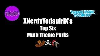 TPT2 Creations: Top Six Multi-Theme Parks