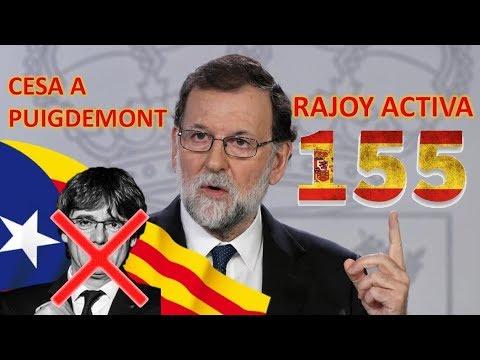 COMPARECENCIA COMPLETA Mariano RAJOY ACTIVA el 155 y anuncia el CESE de PUIGDEMONT y todo su Govern