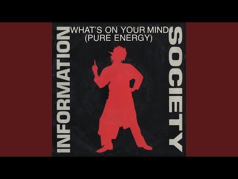 What's On Your Mind [Pure Energy] [Pure Energy Radio Edit]