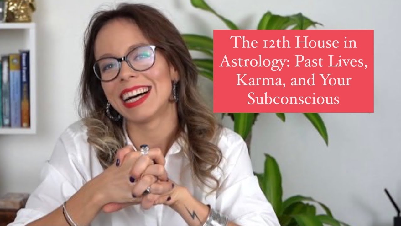 The 12th House in Astrology: Past Lives, Karma, and Your Subconscious
