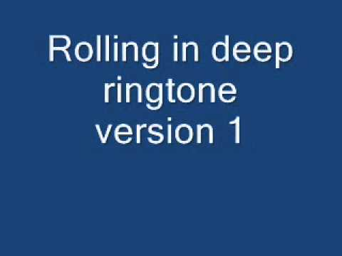 Rolling in deep ringtone version.