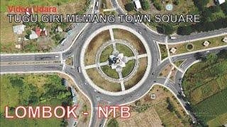 Video Udara Tugu Giri Menang Town Square Di Lombok Barat Mataram Nusa Tenggara B