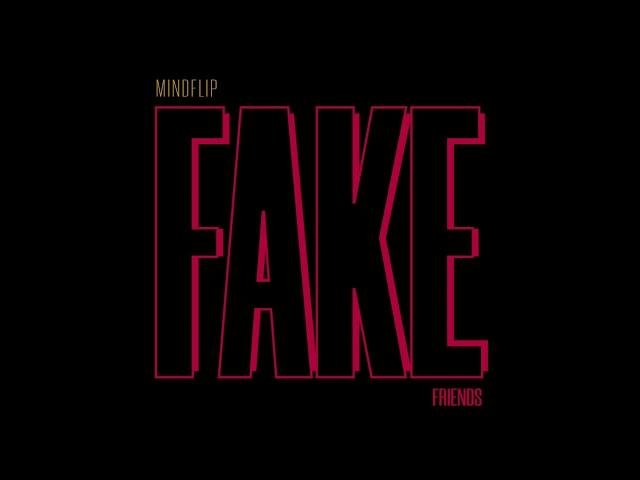 Mindflip - Fake friends