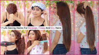 7 Life Saving Hacks For DAMAGE, FRIZZY And DRY Hairs   #Teenagers #Beauty #Hair