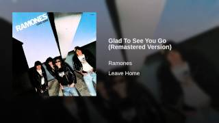 Glad To See You Go (Remastered Version)