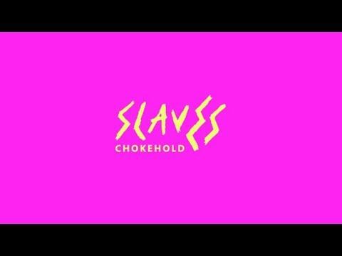 SLAVES - CHOKEHOLD (UNOFFICIAL LYRIC VIDEO)