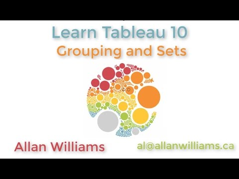Tableau 10 : Vol 4 : Grouping and Sets