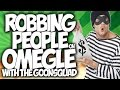 """OMEGLE: ROBBING PEOPLE ON OMEGLE WITH THE #GOONSQUAD!! """"OMEGLE FUNNY MOMENTS"""""""
