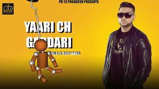 Gambar cover Yaari Ch Gaddari - Karan Aujla_ Deep Jandu - new punjabi song 2019