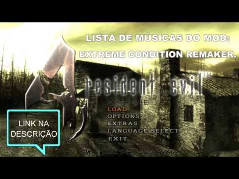 LISTA DE MÚSICAS MOD RE4 EXTREME CONDITION REMAKER.
