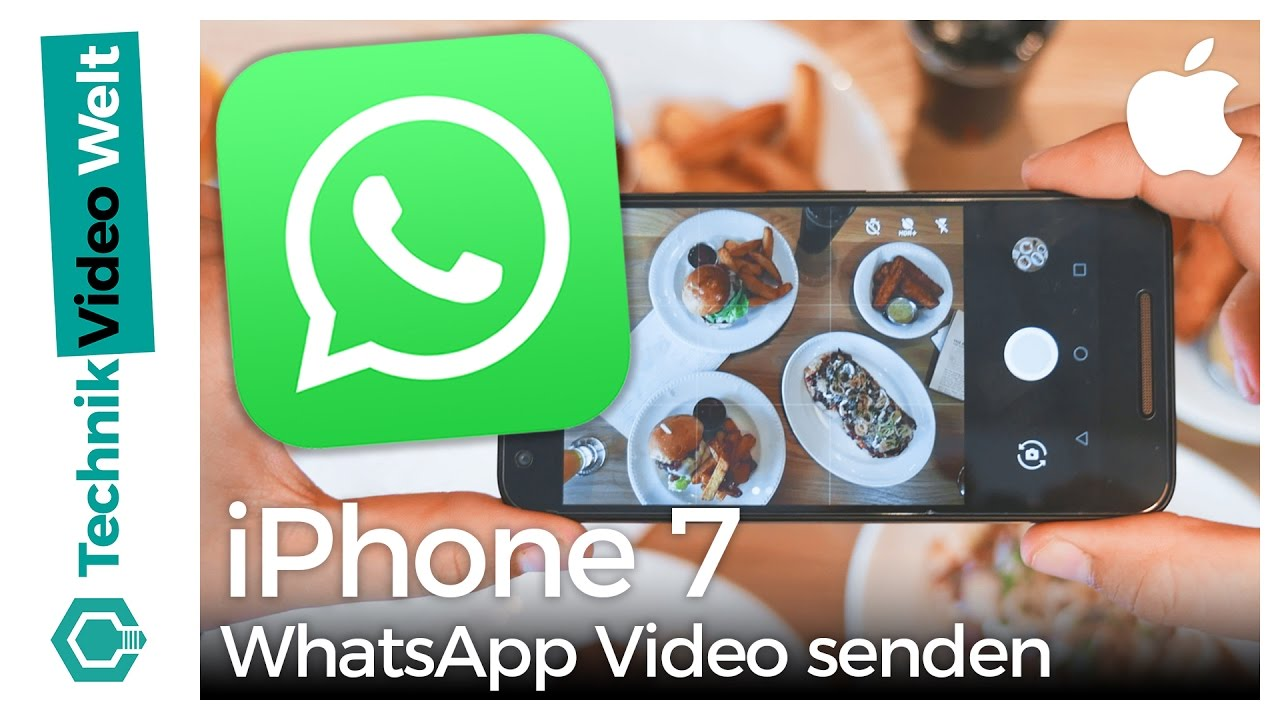 Iphone 7 Whatsapp Videos Verschicken Youtube