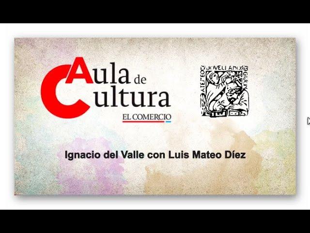 Aula de Cultura con Luis Mateo Díez