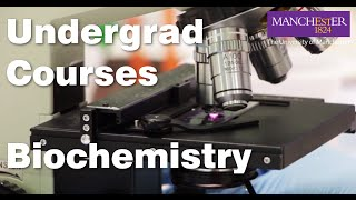 BSc courses: Biochemistry at The University of Manchester