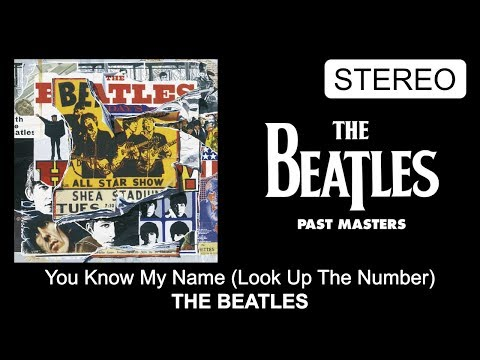 The Beatles - You Know My Name (Look Up The Number) [Complete (6:12) STEREO Version] mp3