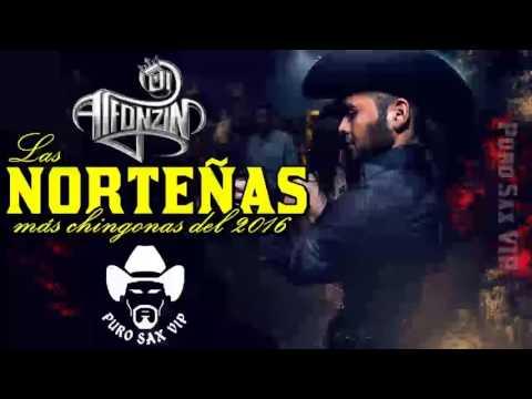 Norteñas Mix 2017 - Las Norteñas Más Chingonas del 2016 ► DjAlfonzin