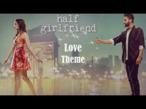 Half Girlfriend - Love Theme | (Audio Version) | Zest Of Music