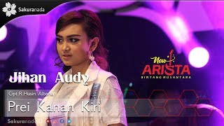 Download lagu Jihan Audy Prei Kanan Kiri MP3