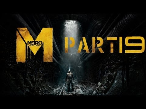 Metro Last Light Ranger Hardcore Walkthrough PC Chapter 20 + 21 QUARANTINE / The River Of Fate P19