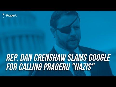"Dan Crenshaw Slams Google For Calling PragerU ""Nazis"""
