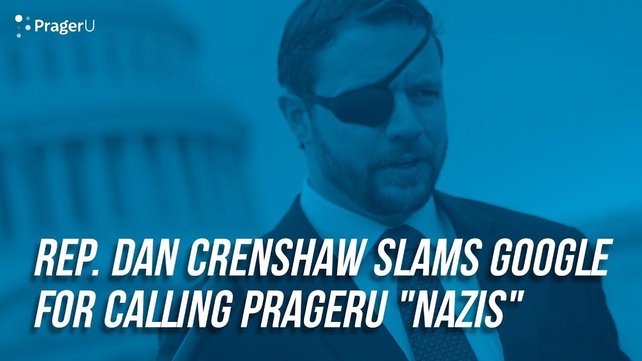 """PragerU Dan Crenshaw Slams Google For Calling PragerU """"Nazis"""""""